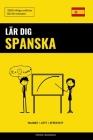 Lär dig Spanska - Snabbt / Lätt / Effektivt: 2000 viktiga ordlistor Cover Image