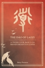 The Dào of Laozi: A Fresh Look Based on Bronze Inscription Glyphs Cover Image
