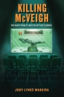 Killing McVeigh: The Death Penalty and the Myth of Closure Cover Image