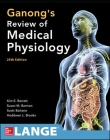 Ganong's Review of Medical Physiology, Twenty-Fifth Edition Cover Image