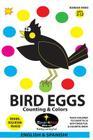 Bird Eggs - Counting & Colors! (Spanish): Huevos de Aves - Contar y Colorear Cover Image
