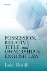 Possession, Relative Title, and Ownership in English Law Cover Image