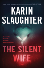 The Silent Wife: A Novel (Will Trent #10) Cover Image