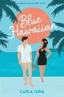 Blue Hawaiian Cover Image