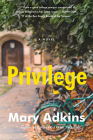 Privilege: A Novel Cover Image