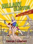 Hillary Clinton Coloring Book: Hillary Takes Over! Cover Image