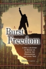 A Burst For Freedom Cover Image