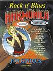 Rock N' Blues Harmonica: Harp Knowledge, Songs, Stories, Lessons, Riffs, Techniques and Audio Index for a New Generation of Harp Players [With 74 Minu Cover Image