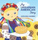 My Ukrainian American Story Cover Image