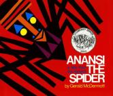 Anansi the Spider: A Tale from the Ashanti Cover Image