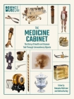 Science Museum: The Medicine Cabinet: The Story of Health and Disease Told Through Objects Cover Image