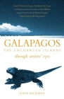 Galapagos: The Enchanted Islands (Through Writers' Eyes) Cover Image