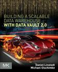 Building a Scalable Data Warehouse with Data Vault 2.0 Cover Image