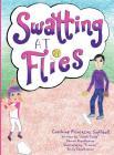 Swatting at Flies: Coaching Princesses Softball Cover Image