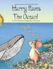 Harry Saves The Ocean!: Teaching children about plastic pollution and recycling. (Harry the Happy Mouse #5) Cover Image