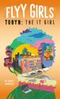 Tobyn: The It Girl #4 (Flyy Girls #4) Cover Image