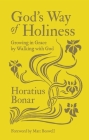 God's Way of Holiness: Growing in Grace by Walking with God Cover Image