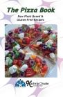 The Pizza Book Raw Plant Based & Gluten-Free Recipes Cover Image