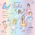 Serious Fun Ballet: A DanceKidsFun book Cover Image