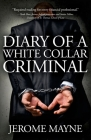 Diary of a White Collar Criminal Cover Image