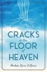 Cracks in the Floor of Heaven Cover Image