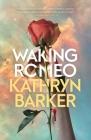 Waking Romeo Cover Image