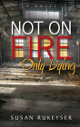 Not on Fire, Only Dying Cover Image