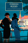 Foreign Bodies (British Library Crime Classics) Cover Image