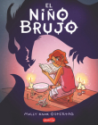 El niño brujo (The Witch Boy - Spanish edition) Cover Image