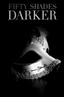 Fifty Shades Darker: Screenplay Cover Image