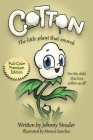 Cotton: The Little Plant that Snored - Full Color Edition Cover Image