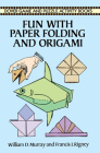 Fun with Paper Folding and Origami (Dover Children's Activity Books) Cover Image