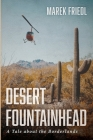 Desert Fountainhead Cover Image