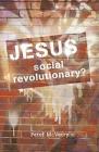 Jesus: Social Revolutionary? Cover Image