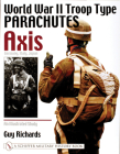 World War II Troop Type Parachutes Axis: Germany, Italy, Japan: An Illustrated Study (Schiffer Military History) Cover Image