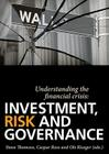 Understanding the Financial Crisis: Investment, Risk and Governance Cover Image