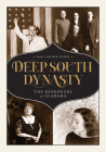 Deep South Dynasty: The Bankheads of Alabama Cover Image