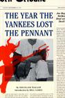 The Year the Yankees Lost the Pennant Cover Image