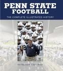 Penn State Football: The Complete Illustrated History Cover Image