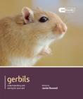 Gerbils: Understanding and Caring for Your Pet (Pet Friendly) Cover Image