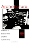 Archeticture: Ecstasies of Space, Time, and the Human Body Cover Image