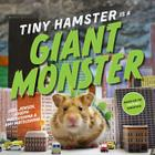 Tiny Hamster Is a Giant Monster Cover Image
