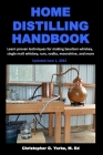 Home Distilling Handbook Cover Image