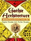 Gothic Architecture: 158 Plates from the Brandons' Treatise, 1847 (Dover Architecture) Cover Image