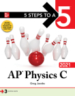 5 Steps to a 5: AP Physics C 2021 Cover Image