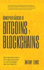Conceptos Básicos de Bitcoins Y Blockchains: Una Introducción a Las Criptomonedas Y a la Tecnología Que Las Impulsa Cover Image
