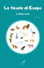Le favole di Esopo: in italiano facile Cover Image