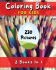 COLORING BOOK FOR KIDS - Fun, Simple And Educational Pages With 230 Pictures To Paint ! (English Language Edition): Coloring Activity Book With Flower Cover Image