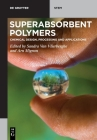 Superabsorbent Polymers: Chemical Design, Processing and Applications Cover Image