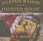 Agatha Raisin and the Haunted House Lib/E Cover Image